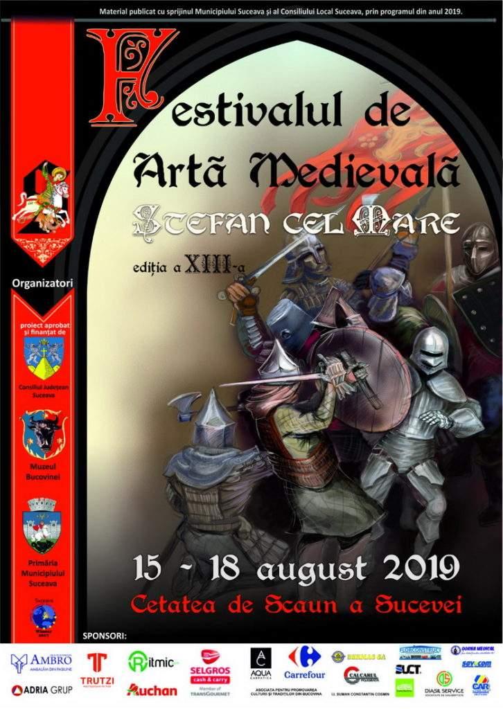 Festivalul de Artă Medievală Ștefan cel Mare Suceava 2019 - Cetate, Suceava, Bucovina - Afiș, program complet