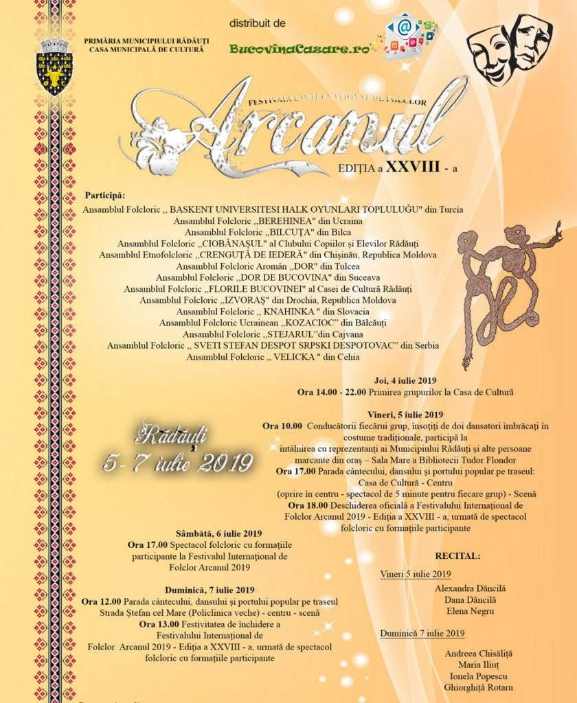 Festivalul Internațional de Folclor ARCANUL 2019 - Rădăuți, Suceava, Bucovina - Program complet afiș festival ARCANUL 05-07 iulie 2019