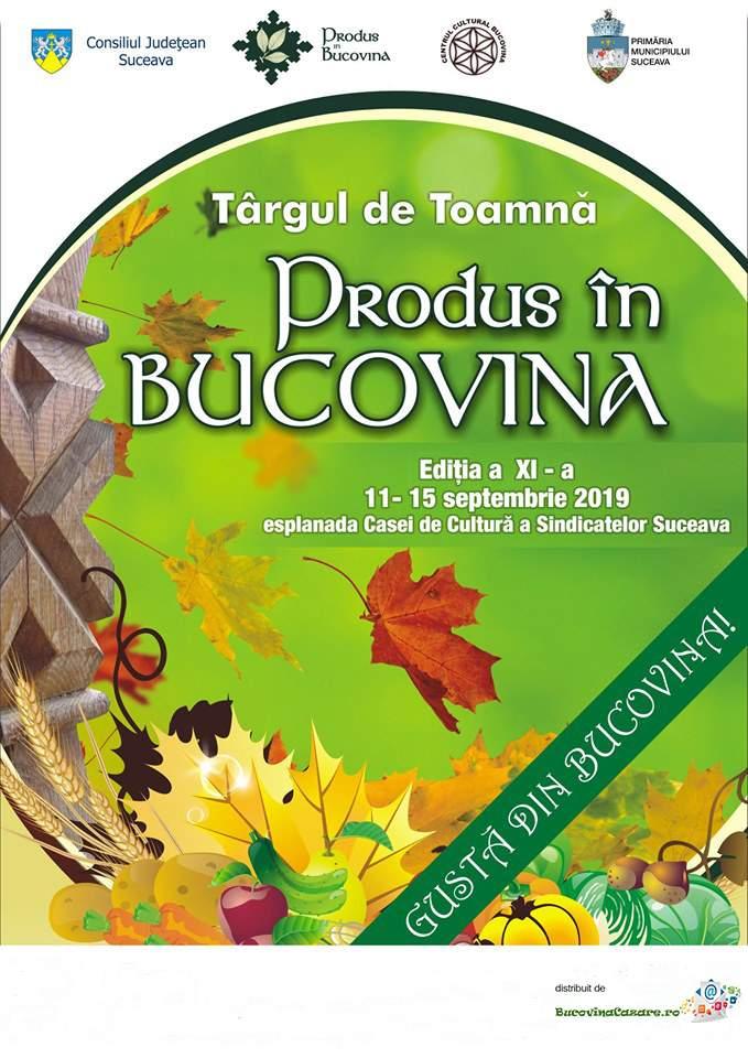 Afiș program Târgul de Toamnă Produs în Bucovina 2019 Suceava, 11-15 septembrie 2019